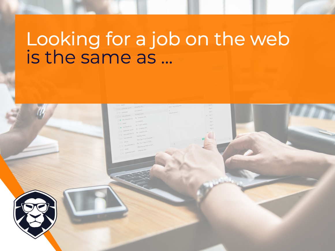 Looking for a job on the web is the same as... Blog Gamechanger Luxembourg