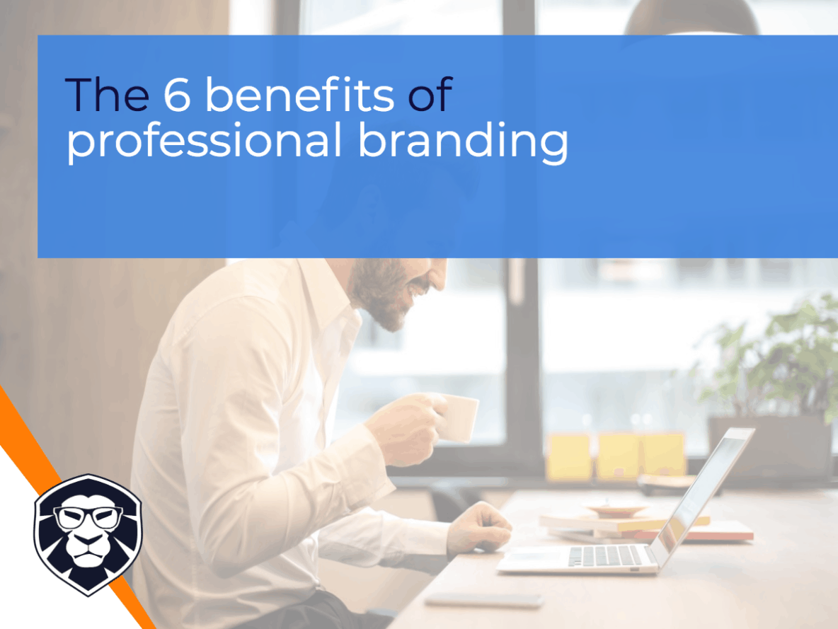 Professional Branding benefits - Blog Gamechanger Luxembourg
