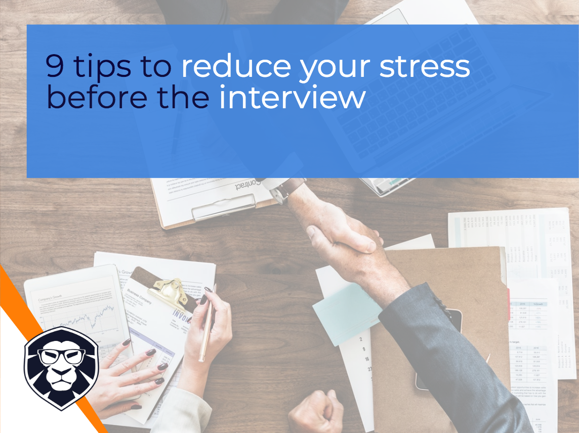 9 tips to reduce your stress before the interview - blog Gamechanger Luxembourg