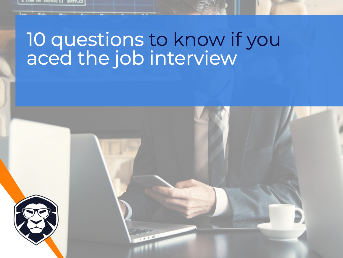 10 questions to know if you aced the job interview - Blog Gamechanger Luxembourg
