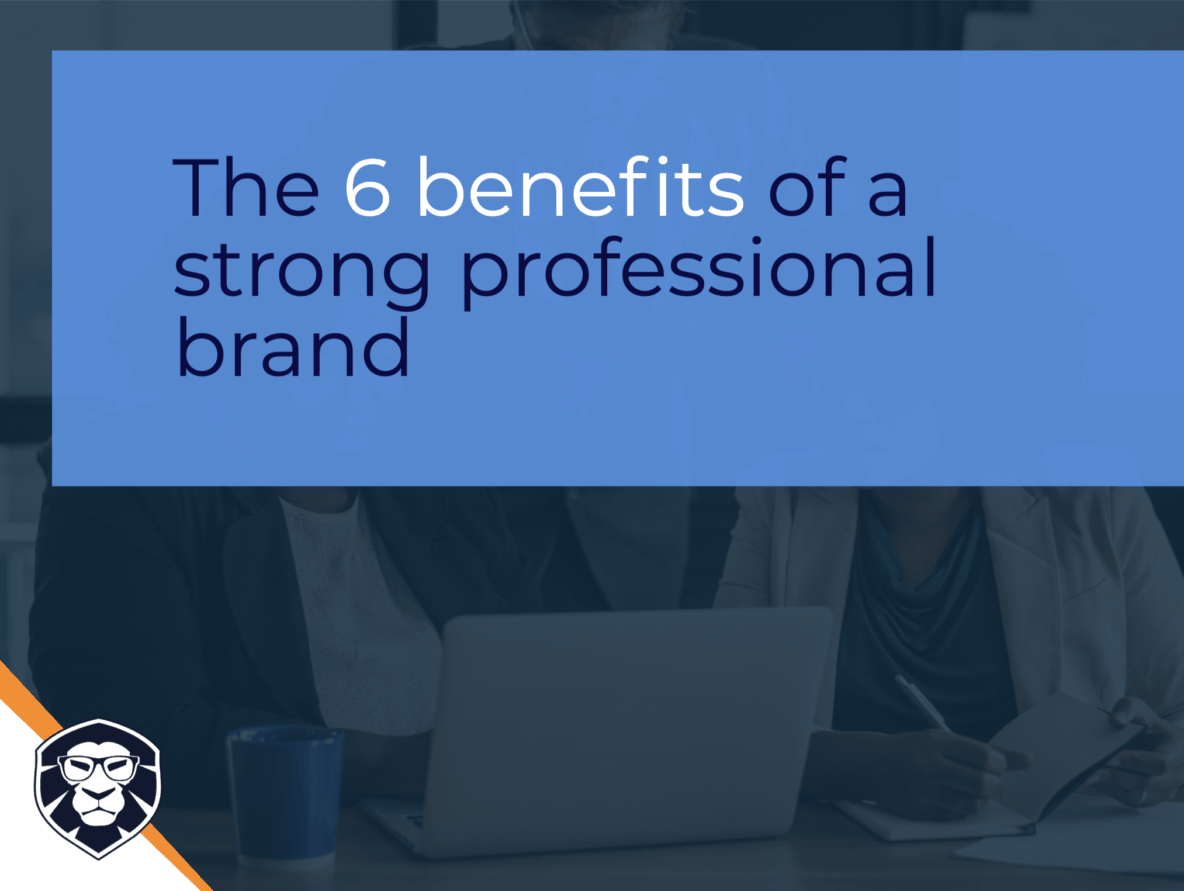 The 6 benefits of Professional Branding - Blog Gamechanger
