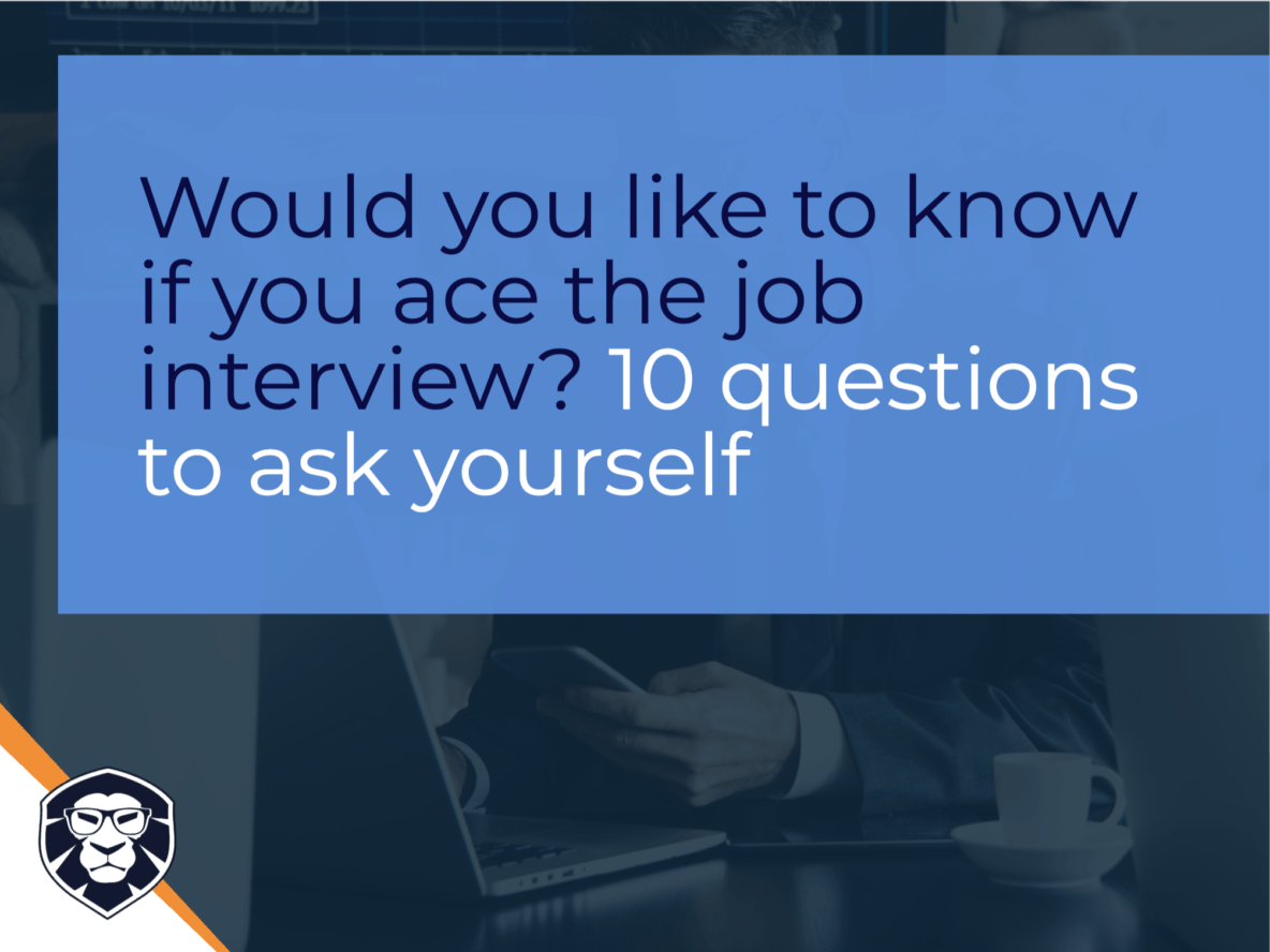 10 questions to know if you aced the job interview - Blog Gamechanger