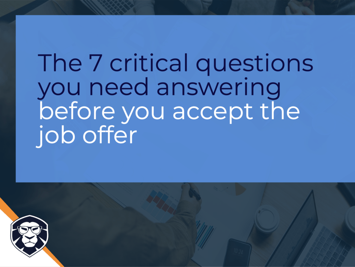 The 7 things to check before you accept the job offer - Blog Gamechanger