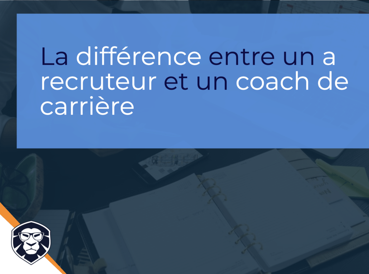 The differences between a Career Coach and a Recruiter - Blog Gamechanger