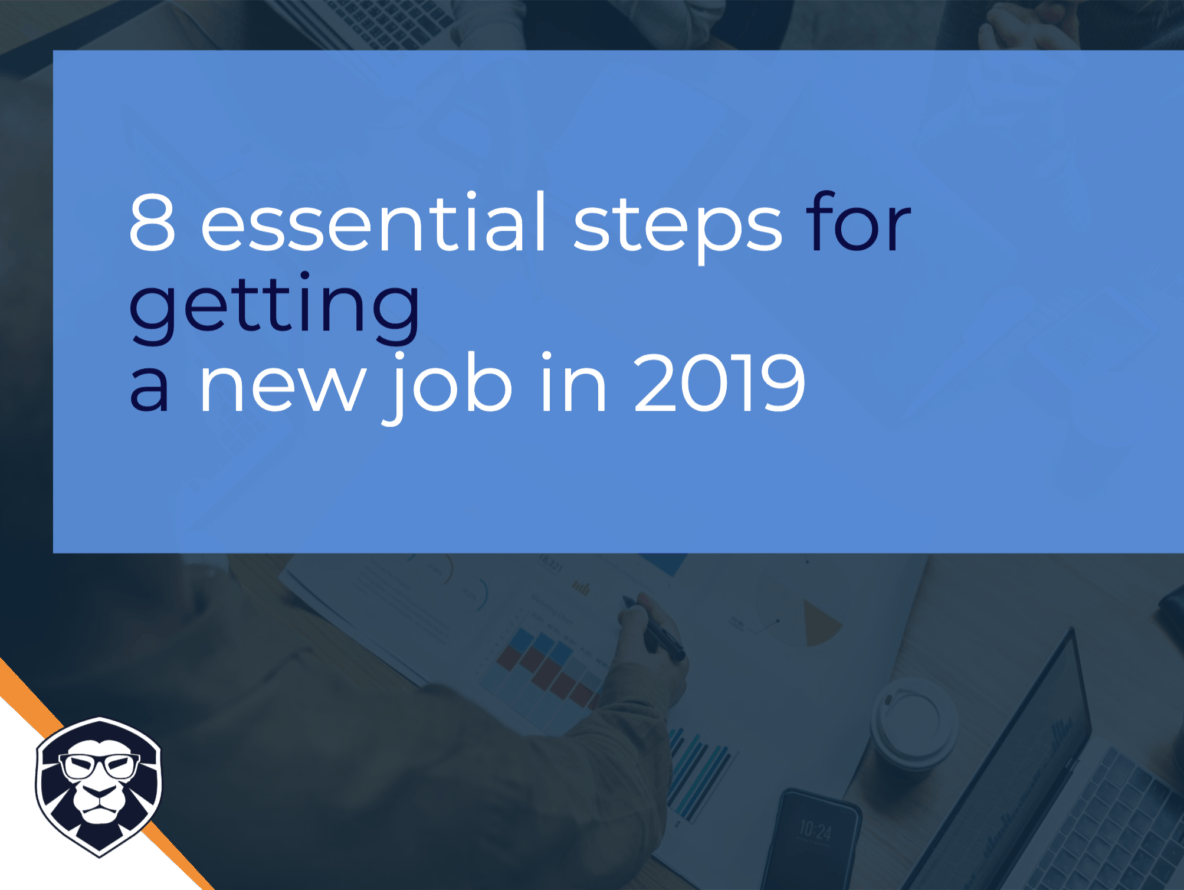 The 8 essential steps for getting a new job in 2019 - Blog Gamechanger Luxembourg